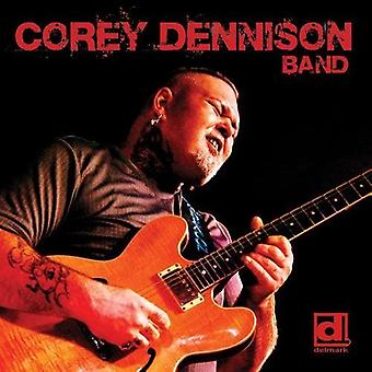 Corey Dennison - Corey Dennison bandet [DVD] USA import