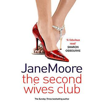 The Second Wives Club by Moore & Mrs Jane