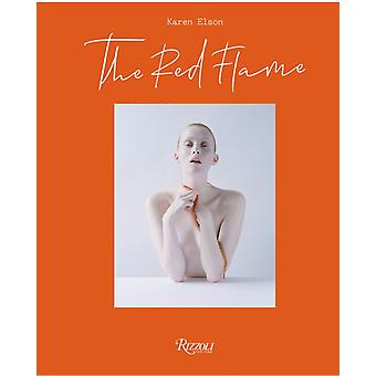 The Red Flame by Elson & KarenWalker & Tim