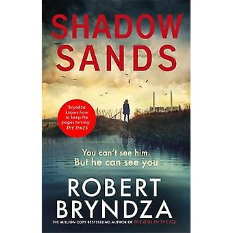 Shadow Sands The heartracing new Kate Marshall thriller