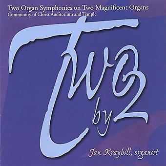 Jan Kraybill - kaksi 2: kaksi urut sinfoniaa, kaksi upea elinten [CD] USA tuonti