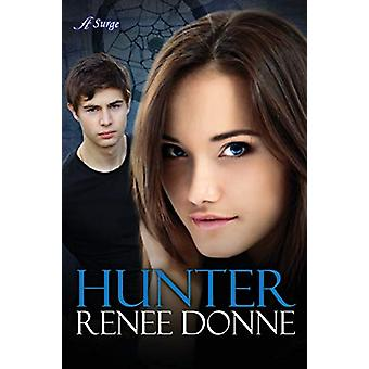 Hunter by Renee Donne - 9780996329033 Book