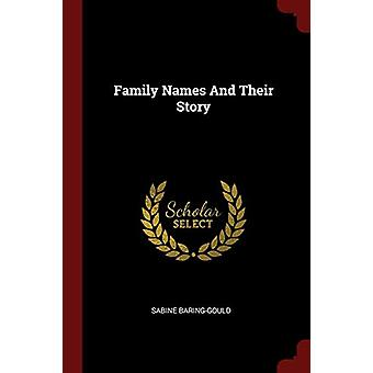 Family Names and Their Story by Sabine Baring-Gould - 9781376222999 B