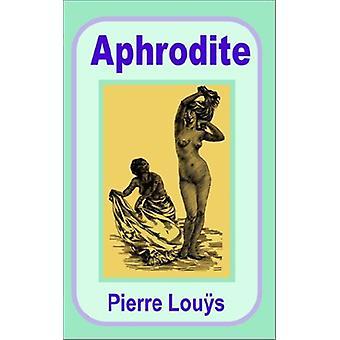 Aphrodite by Pierre Lou?'s - 9781589638136 Book