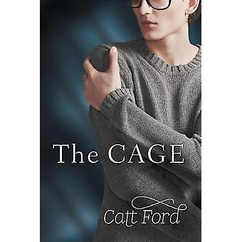 The Cage by Catt Ford - 9781634763950 Book