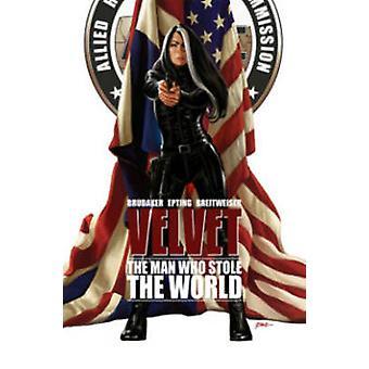 Velvet Volume 3 L'homme qui a volé le monde