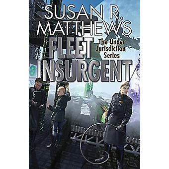 Fleet Insurgent by SUSAN MATTHEWS (Paperback, 2019)