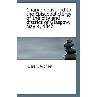 Gratis geleverd aan de bisschoppelijke geestelijkheid van de stad en het District van Glasgow mei 4 1842 door Russell Michael