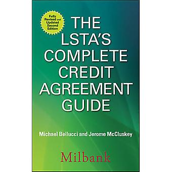 The LSTA's Complete Credit Agreement Guide Second Edition PROFESSIONAL FINANCE  INVESTM