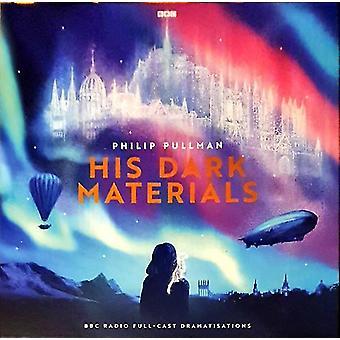 Philip Pullman - His Dark Materials (BBC Radio Full-Cast Dramatisations) Vinilo