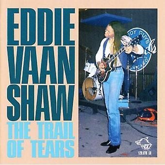 Eddie Vaan Shaw - Trail of Tears [CD] USA import