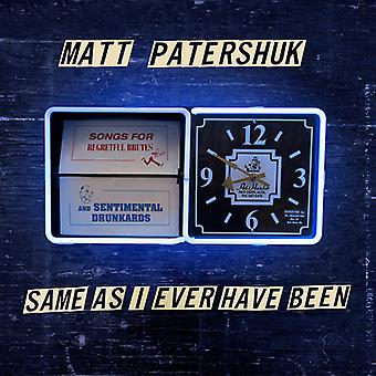 Patershuk*Matt - Same as I Ever Have Been [CD] USA import