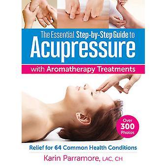 De essentiële Step-by-Step Guide to acupressuur met aromatherapie Tre