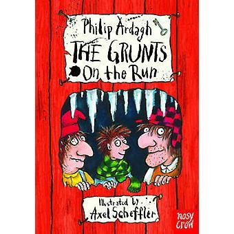 De Grunts on the Run door Philip Ardagh - Axel Scheffler - 97808576371