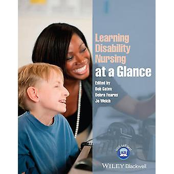 Learning Disability Nursing at a Glance by Bob Gates - Debra Fearns -