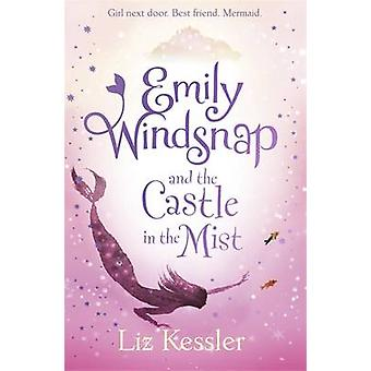 Emily Windsnap and the Castle in the Mist - Book 3 by Liz Kessler - Na