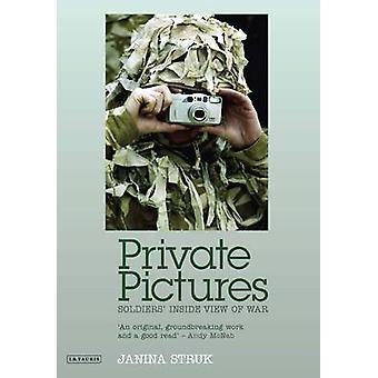 Yksityiset kuvat - Soldiers' sisällä näkymä War Janina Struk - 9781