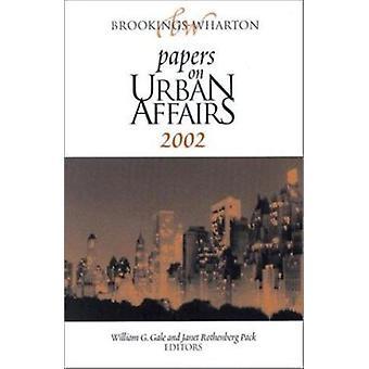 Papeles de Brookings-Wharton en asuntos urbanos - 2002 por William G. Gale-