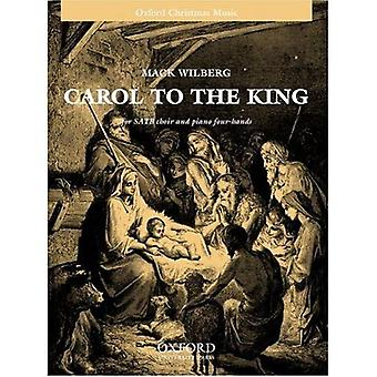 Carol til kongen: vokal score
