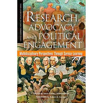 Research, Advocacy, and Political Engagement: Multidisciplinary Perspectives Through Service Learning (Service Learning for Civic Engagement)