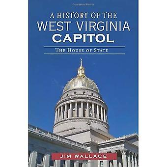 En historie af West Virginia Capitol: House of State
