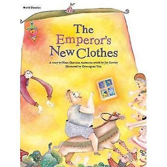 The Emperor's New Clothes (World Classics)