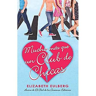 Mucho Mas Que Un Club de Chicas (El Club de Los Corazones solitaires #2) / nous pouvons Work It Out (le Lonely Hearts...