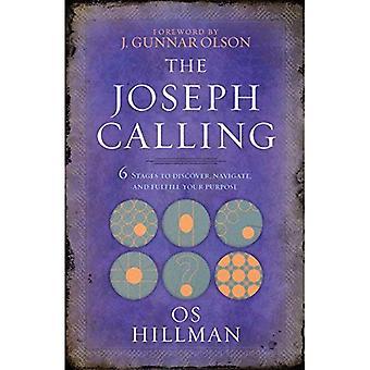 De roeping van Joseph: Zes fasen te begrijpen, navigeren, en uw vervullen