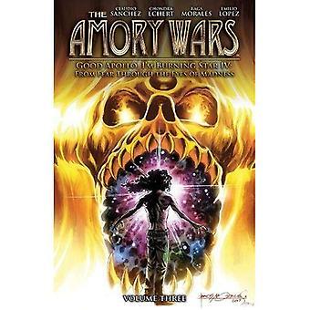 Amory Wars: Gute Apollo bin ich brennen Star IV Vol. 3 (Amory Wars)