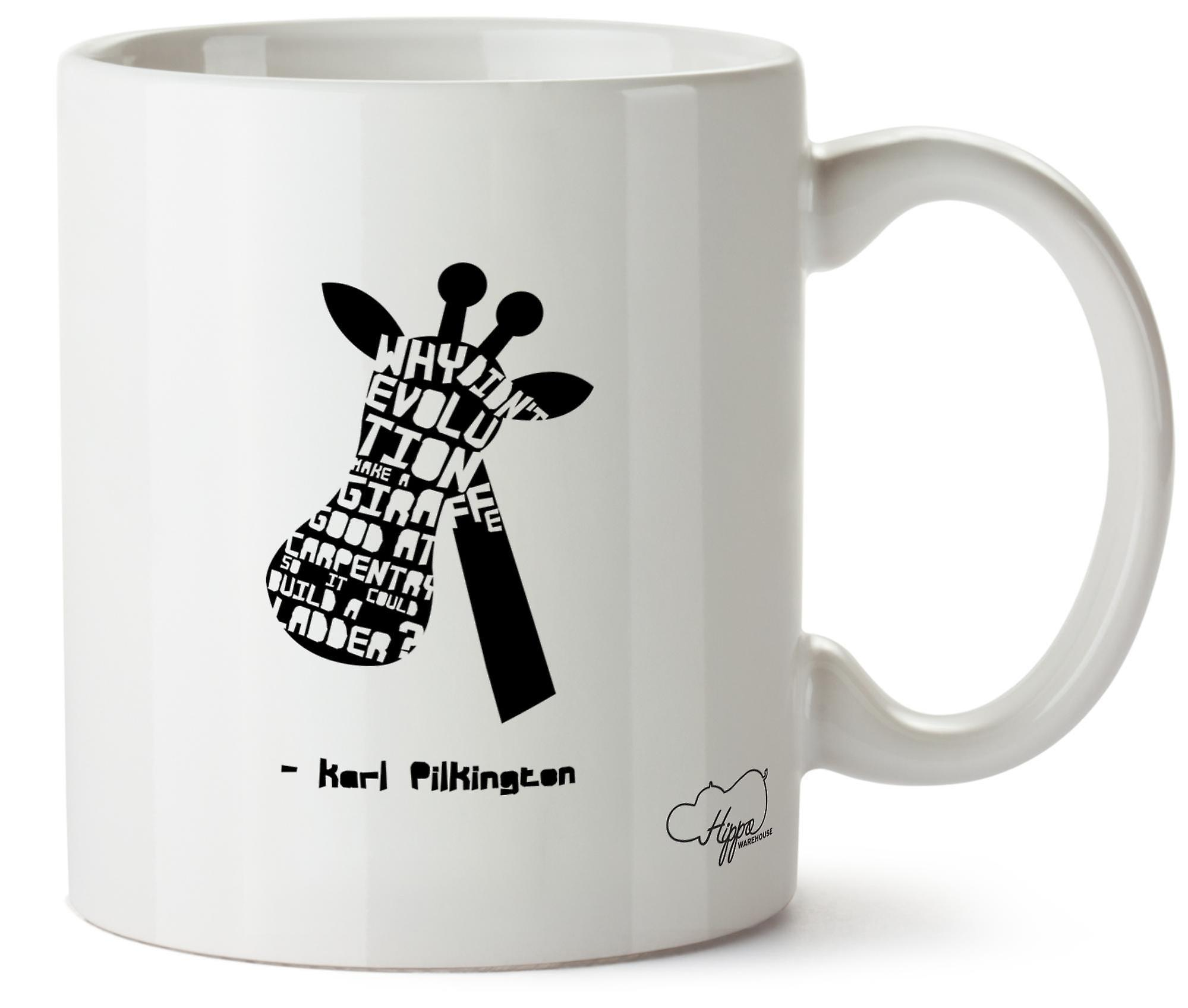 Hippowarehouse Why Didn't  Evolution Make A Giraffe Good At Carpentry So It Could Build A Ladder? Printed Mug Cup Ceramic 10oz