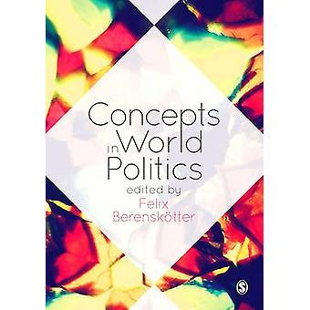 Konzepte in der Weltpolitik von Felix Berenskoetter - 9781446294284 Buch