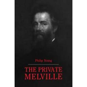 Den privata Melville av Young & Philip