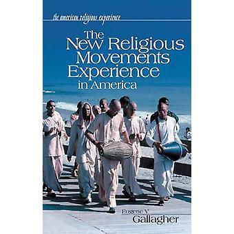 ギャラガー ・ ユージンによってアメリカの新しい宗教運動経験