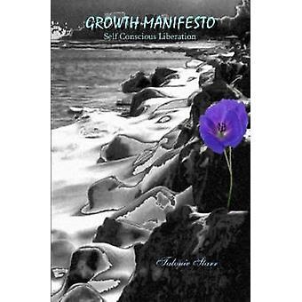 Growth Manifesto by Starr & Talonie