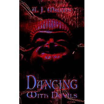 Bailando con los diablos retrato de un ArtistPathology de un loco de Magdits y A. J.
