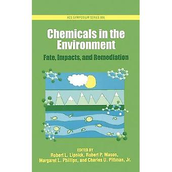 Chemicals in the Environment by Mason & Robert P.