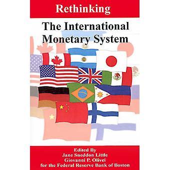 Heroverweging van het internationaal monetair stelsel door weinig & Jane Sneddon