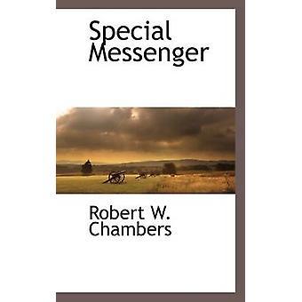 Messager spécial par Chambers & W. Robert