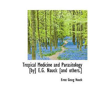 Tropische geneeskunde en parasitologie door E.G. Nauck en anderen. door Ernst Georg Nauck