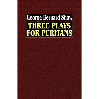 Drie toneelstukken voor puriteinen door Shaw & George Bernard