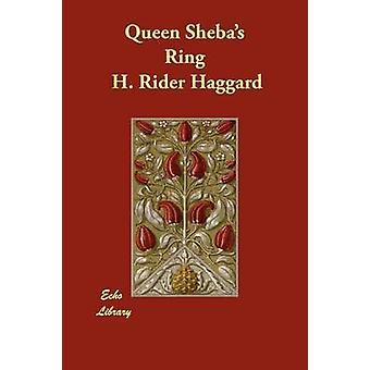 Regina Shebas anello di Haggard & H. Rider