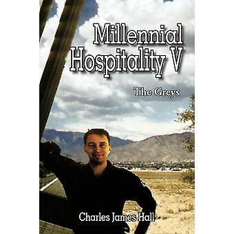 Millennial Hospitality V The Greys by Hall & Charles James