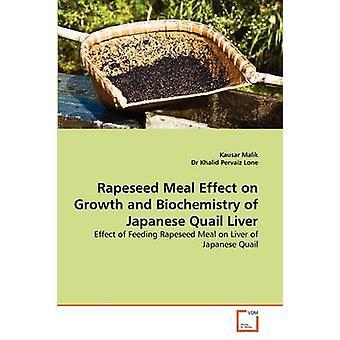 Colza pasto effetto sulla crescita e biochimica del fegato di quaglia giapponese di Malik & Kausar