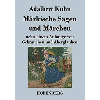 Mrkische Sagen und Mrchen par Kuhn & Adalbert