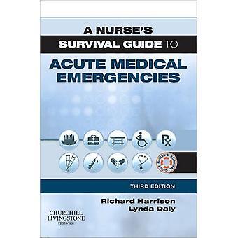 Guide de survie d'une infirmière aux urgences médicales aiguës (3e éd. révisée