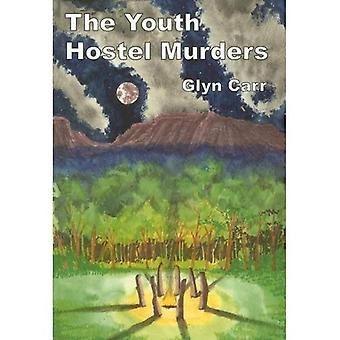 The Youth Hostel Murders (Rue Morgue Vintage Mystery)
