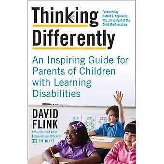 Thinking Differently - An Inspiring Guide for Parents of Children with