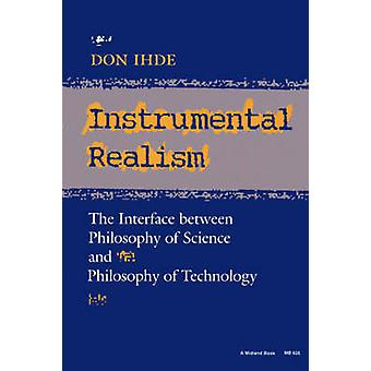 Instrumental Realism - The Interface Between Philosophy of Science and
