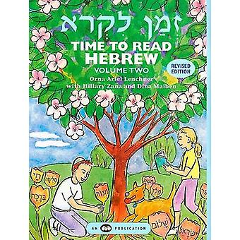 Time to Read Hebrew - Volume 2 by Orna Ariel Lenchner - Dina Maiben -
