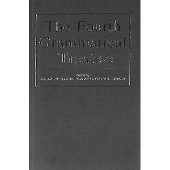 The Fourth Grammatical Treatise by Margaret Clunies Ross - 9780903521